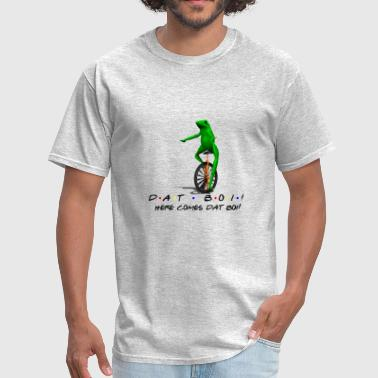 Dat Boi DAT BOI! (Friends Text) - Men's T-Shirt