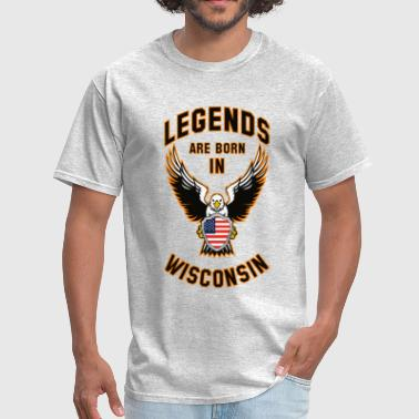 Legends are born in Wisconsin - Men's T-Shirt
