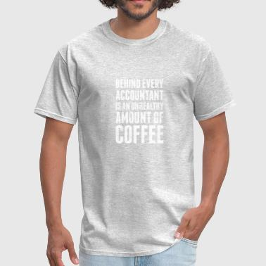 Coffee| Funny Accountant Quote - Men's T-Shirt