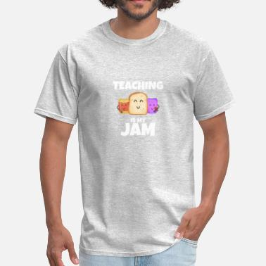 Jam Teaching is my Jam Funny Book lover Teacher - Men's T-Shirt