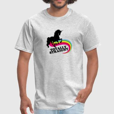 Totally Straight Unicorn totally straight - Men's T-Shirt