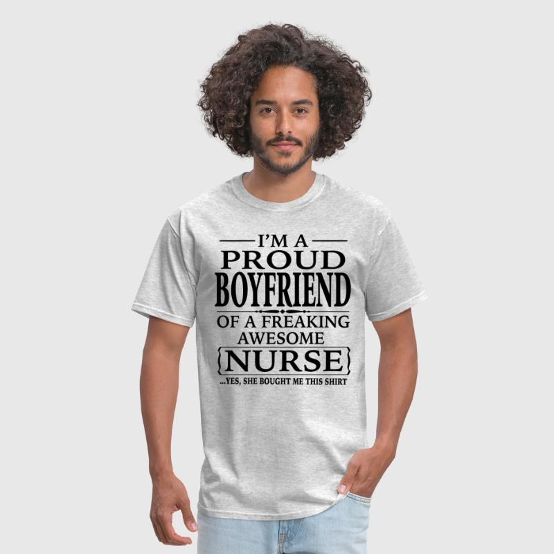Proud Of Our Nurses And Their Family: I'm A Proud Boyfriend Of A Freaking Awesome Nurse By