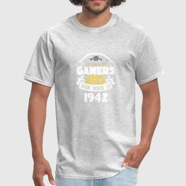 Legendary Gamer Legendary Gamers Are Born In 1942 - Men's T-Shirt