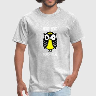 Cool Owl Hoo Hoo Hoos There - Men's T-Shirt