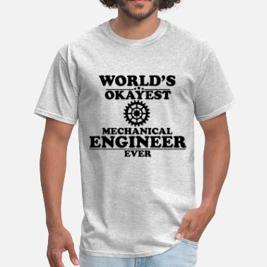 Patch WORLD'S OKAYEST MECHANICAL ENGINEER EVER - Men's T-Shirt