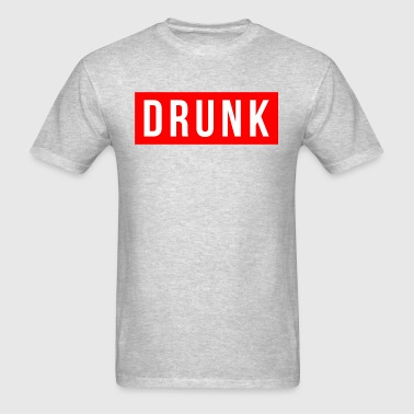 DRUNK DRUNK - Men's T-Shirt