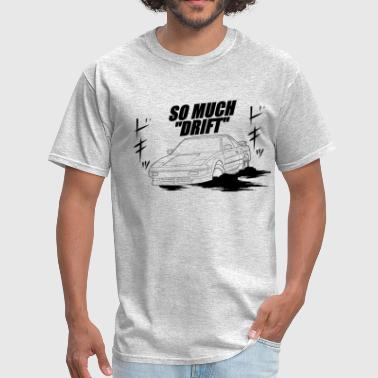Drift Team So Much Drift Male MR2 - Men's T-Shirt
