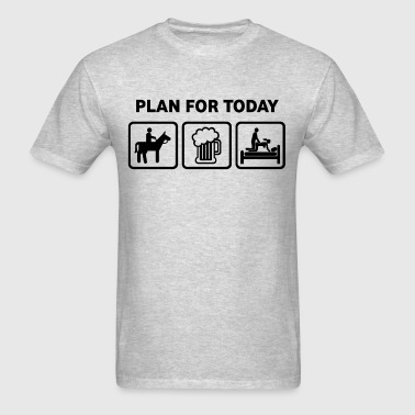 Plan For Today Horses Rude Funny T Shirt - Men's T-Shirt