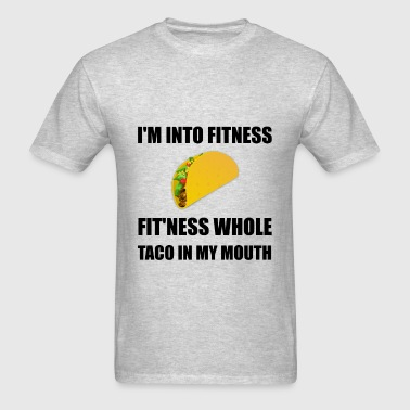 Fitness Taco In My Mouth - Men's T-Shirt
