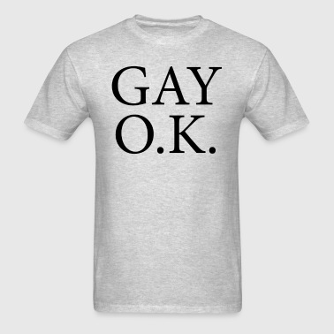 Gay Ok - Men's T-Shirt