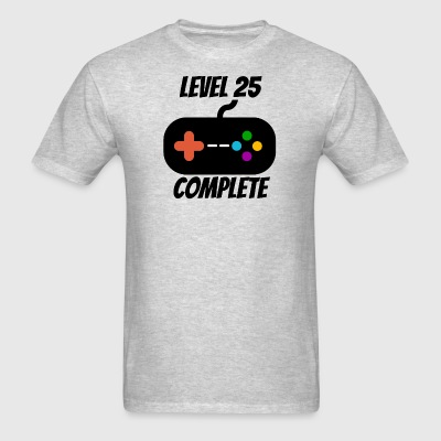 Level 25 Complete 25th Birthday - Men's T-Shirt