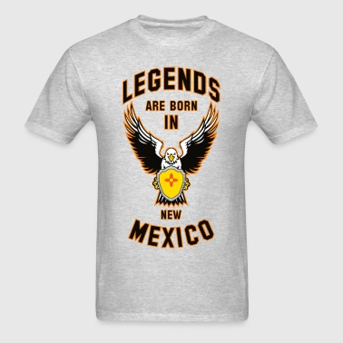 Legends are born in New Mexico - Men's T-Shirt