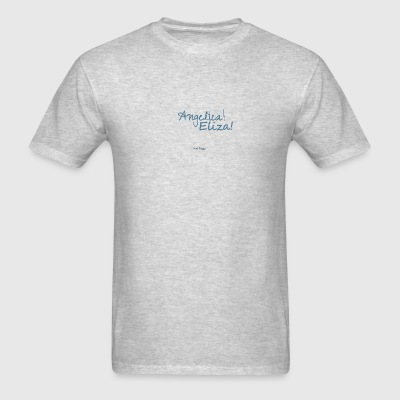 Angelica! Eliza! ... and peggy. - Men's T-Shirt