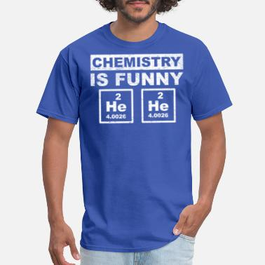 Chemistry-is-fun Chemistry is fun. - Men's T-Shirt