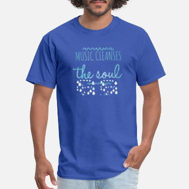 Cleanse Music Cleanses the Soul - Men's T-Shirt
