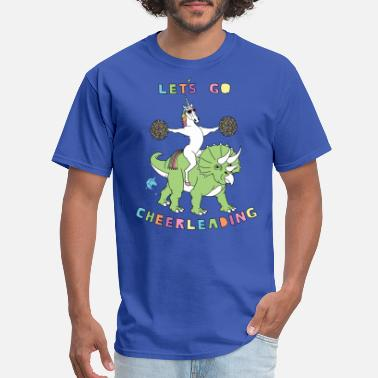 Funny Cheerleading Let's Go Cheerleading Unicorn Riding Dinosaur - Men's T-Shirt