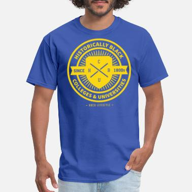 Historically Black Colleges And Universities Historically Black - Men's T-Shirt