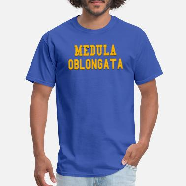 Medula Oblongata - Men's T-Shirt