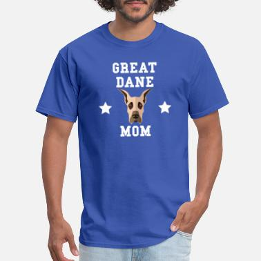 Great Dane Dog Mom Great Dane Mom Dog Owner - Men's T-Shirt