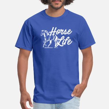 Horses Are My Life Horse Life horse riding my horse - Men's T-Shirt