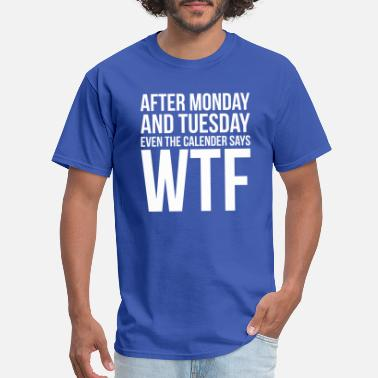 Office Monday WTF - Men's T-Shirt