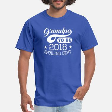Spoiled By Grandpa Grandpa To Be 2018 Spoiling Dept - Men's T-Shirt