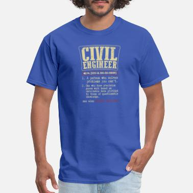 Funny Engineer Meaning Civil Engineer Meaning T Shirt - Men's T-Shirt