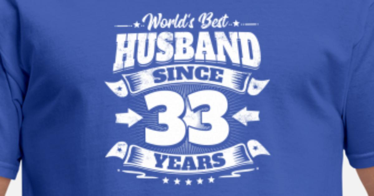 33rd Wedding Anniversary Gifts: Wedding Day 33rd Anniversary Gift Husband Hubby Men's T
