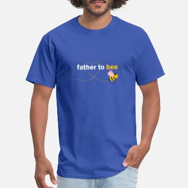 FATHER TO BEE - Men's T-Shirt