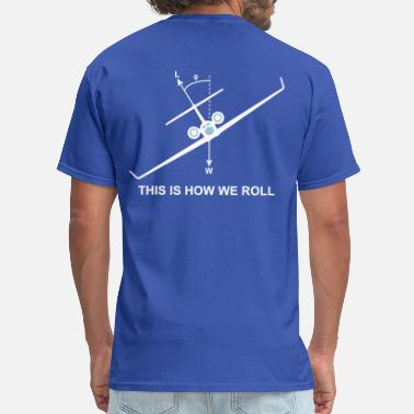 Aviation This is how we roll - Men's T-Shirt