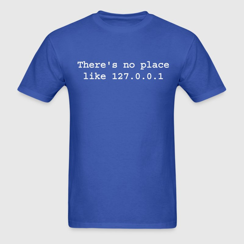 There's no place like Home - Men's T-Shirt