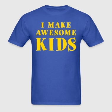 I Make Awesome Kids (1 Color) - Men's T-Shirt
