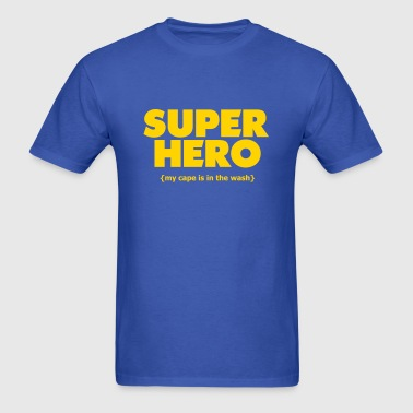 Super Hero - Cape In The Wash - Men's T-Shirt