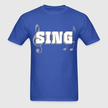 Sing - Men's T-Shirt