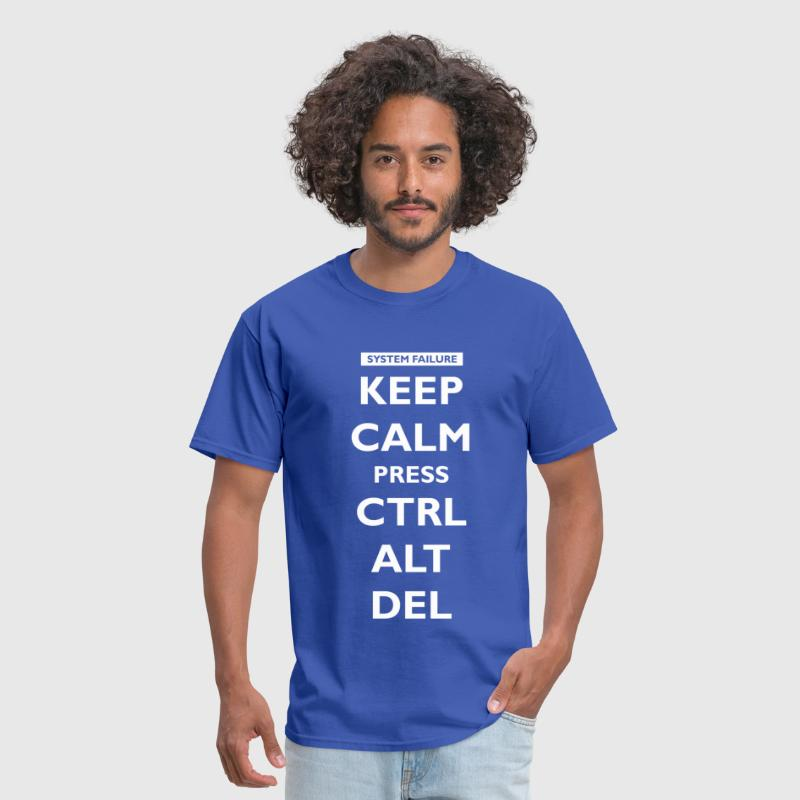 Keep Calm press Ctrl Alt Del - Men's T-Shirt