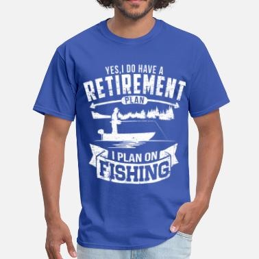 Retirement Fishing Retirement - Men's T-Shirt