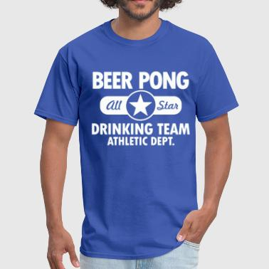 Beer Pong Jokes Beer pong - Men's T-Shirt