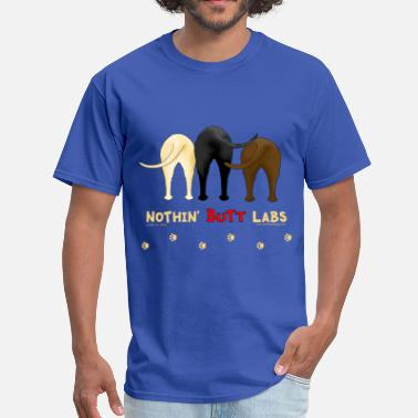 Labrador Retriever Nothin' Butt Labs T-shirt - Men's T-Shirt
