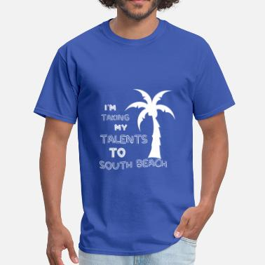 South Beach To South Beach - Men's T-Shirt