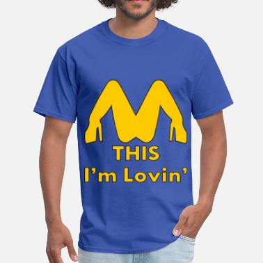 Oral Wife I'm Lovin' This Oral Sex - Men's T-Shirt
