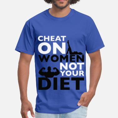 Cheat CHEAT ON WOMEN! - Men's T-Shirt