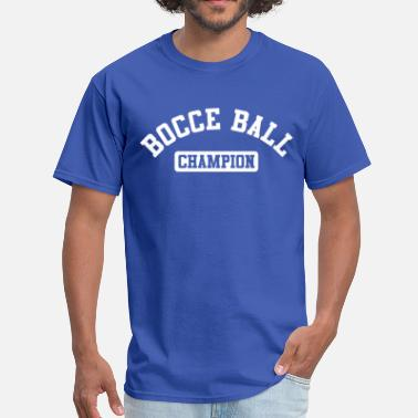 Bocce Champion Bocce Ball Champion - Men's T-Shirt