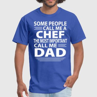 Chef Dad - Men's T-Shirt