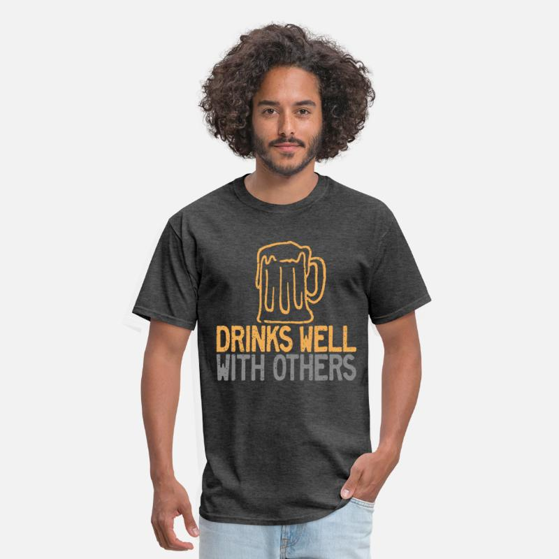 Alcohol T-Shirts - Drinks Well with Others - Men's T-Shirt heather black