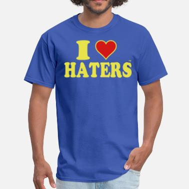 I-love-my-haters I LOVE HATERS - Men's T-Shirt