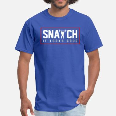 Snatched Snatch - Men's T-Shirt