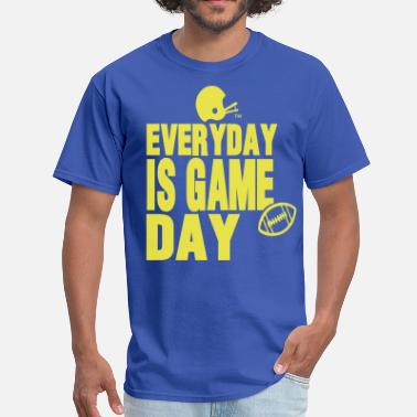 Always In Scoring Position EVERYDAY IS GAME DAY FOOTBALL™ - Men's T-Shirt