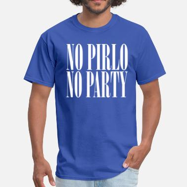 Pirlo No Pirlo No Party - Men's T-Shirt