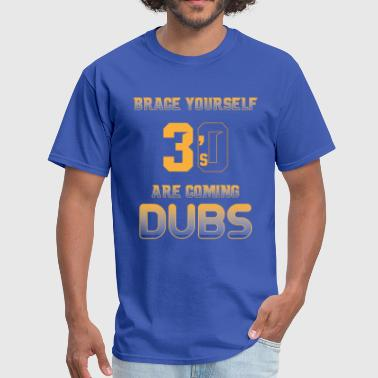 Brace Yourself 3's are coming - Men's T-Shirt