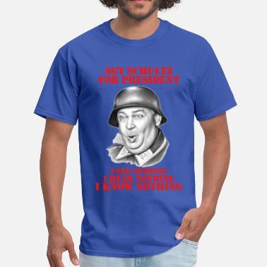 Hogan's Heroes Sgt Schultz For President - Men's T-Shirt
